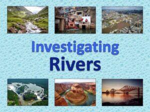 Investigating Rivers - KS2